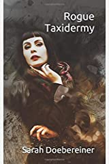 Rogue Taxidermy Paperback