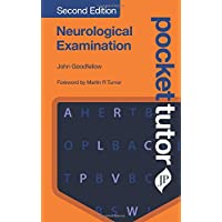 Pocket Tutor Neurological Examination: Second Edition