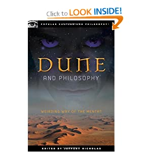 Dune and Philosophy: Weirding Way of the Mentat (Popular Culture and Philosophy) Jeffery Nicholas
