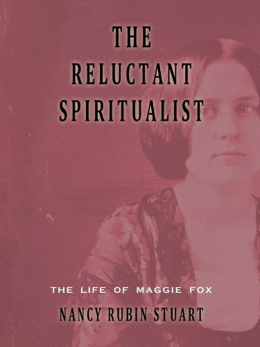 Read Online The Reluctant Spiritualist: The Life of Maggie Fox pdf epub