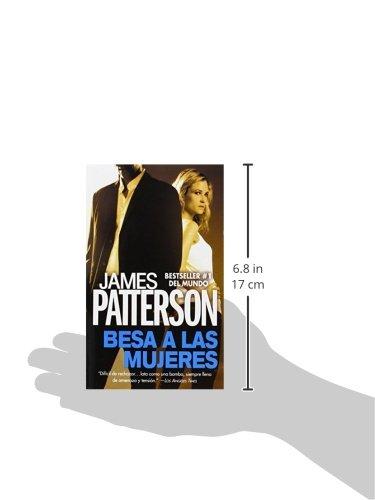 Amazon.com: Besa a las Mujeres (Alex Cross) (Spanish Edition) (9781455544844): James Patterson: Books