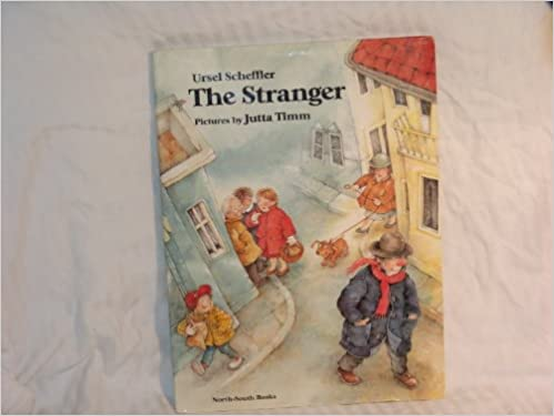 The Stranger: Ursel Scheffler, Books North-South, Jutta Timm