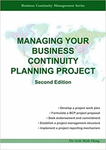 Managing Your Business Continuity Planning Project (Second Edition ...