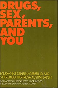 Book Drugs, Sex, Parents, and You