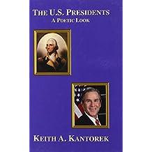 The U.S. Presidents: A Poetic Look