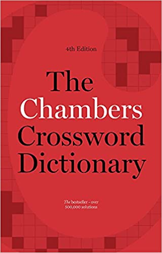 The Chambers Crossword Dictionary 4th Edition Amazon