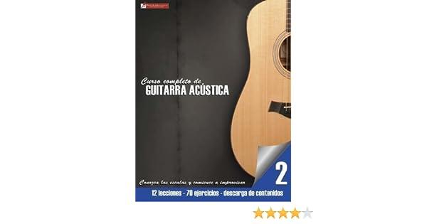Conozca las escalas y comience a improvisar (Curso completo de guitarra ac?tica) (Volume 2) (Spanish Edition) by Miguel Antonio Martinez Cuellar ...