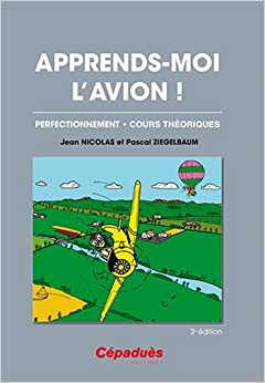 Apprends-moi l'avion ! 3e éd