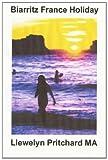 Biarritz France Holiday, Llewelyn Pritchard, 1495212351