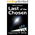 Last of the Chosen (Spirit of Empire Book 1)