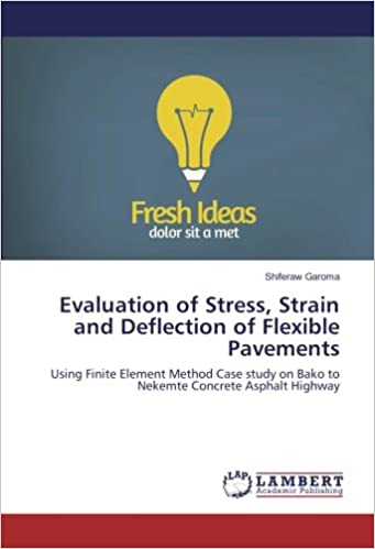 Evaluation of Stress, Strain and Deflection of Flexible
