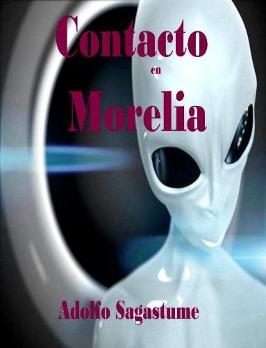 Contacto en Morelia (Spanish Edition) (Uno Dos Tres Cuatro Cinco Cinco Seis)