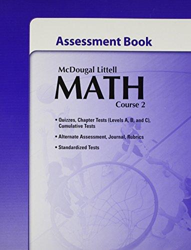 McDougal Littell Math Course 2: Assessment Book