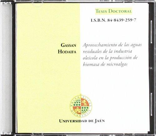 Descargar Libro Aprovechamiento De Las Aguas Residuales De La Industria Oleícola En La Producción De Biomasa De Microalgas Gassan Hodaifa