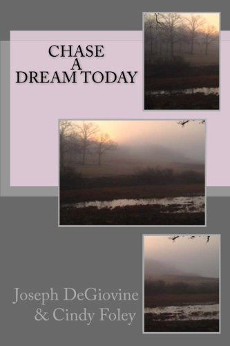 Download Chase a Dream Today (Volume 1) PDF