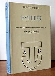 The Anchor Bible No. 7B Esther: A New…