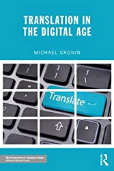 Translation in the Digital Age (New Perspectives in Translation Studies)