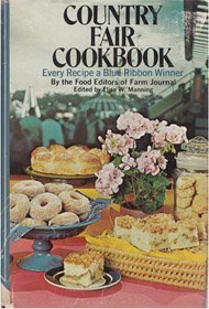 Country Fair Cookbook: Every Recipe a Blue Ribbon Winner