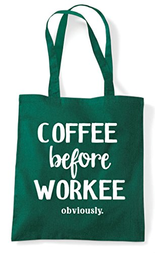 Tote Bag Before Workee Green Shopper Obviously Dark Coffee Statement I6C4nwX4q