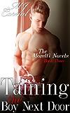 Taming the Boy Next Door (A Dickerman Moretti Novel Book 3)
