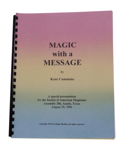 magic-hotline-magic-with-a-message-lecture-notes-by-kent-cummins