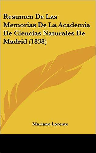 Book Resumen de Las Memorias de La Academia de Ciencias Naturales de Madrid (1838)