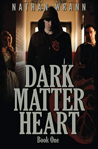 Dark Matter Heart: Dark Matter Heart: Book 1 (Dark Matter Heart World)