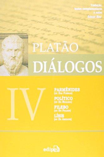Diálogos Iv. Parmênides, Político, Filebo, Lísis