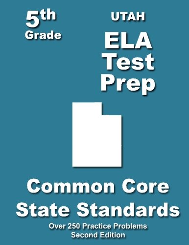 Utah 5th Grade ELA Test Prep: Common Core Learning Standards