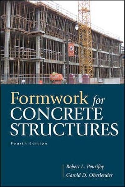 Formwork For Concrete Structures Oberlender Garold Gary Peurifoy Robert 9780071639170 Amazon Com Books