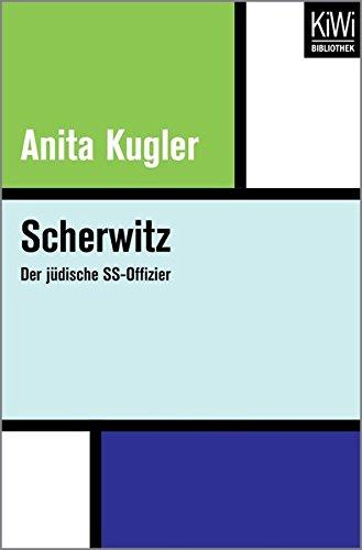 Scherwitz: Der jüdische SS-Offizier