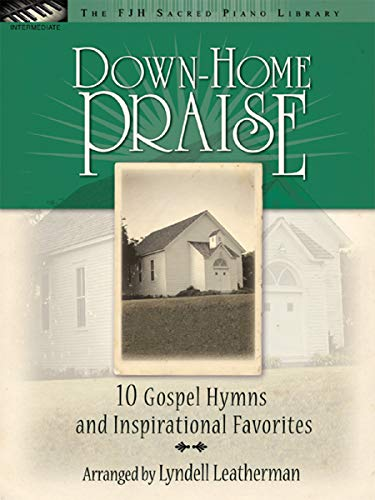FJH1583 - Down-Home Praise - The FJH Sacred Piano Library
