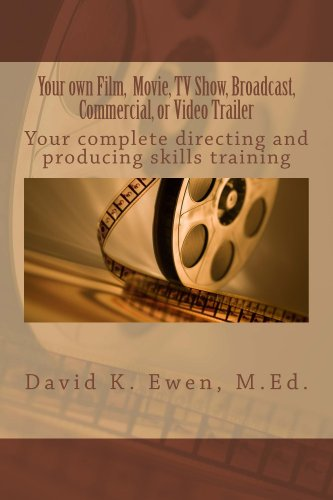 Your own Film, Movie, TV Show, Broadcast, Commercial, or Video Trailer