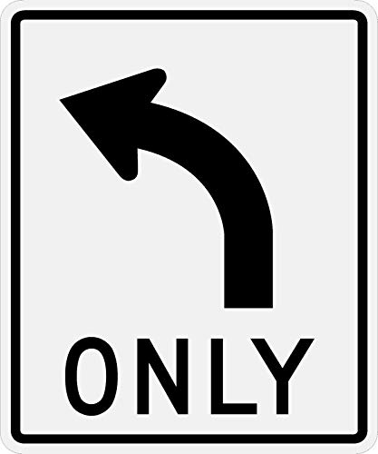 (Traffic Signs - Left Turn Only Sign (R3-5) Reflective Sign Heavy Duty 12 x 8 Aluminum Metal Sign Street Weather Approved)