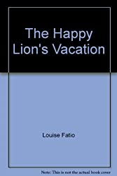 The Happy Lion's Vacation