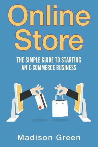 Online Store: The Simple Guide To Starting An E-commerce (Wholesale Store Online)