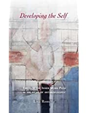 Developing the Self: Through the Inner Work Path in the Light of Anthroposophy