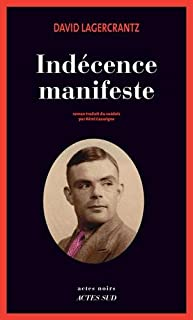 Indécence manifeste, Lagercrantz, David