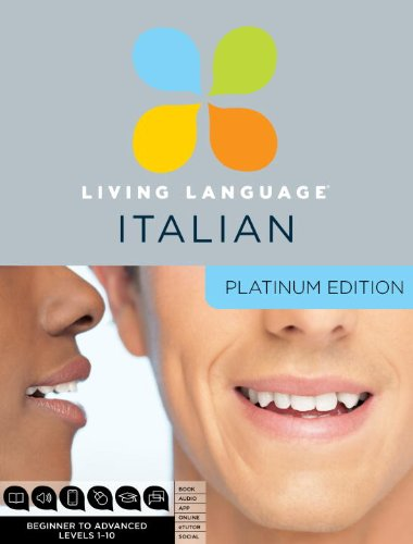 Living Language Italian, Platinum Edition: A complete beginner through advanced course, including 3 coursebooks, 9 audio CDs, complete online course, apps, and live e-Tutoring (Italian Platinum Cd compare prices)