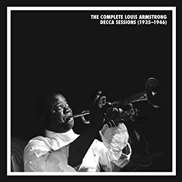 louis armstrong   the complete louis armstrong decca sessions    the complete louis armstrong decca sessions   mosaic     limited collectors edition