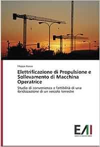 Elettrificazione di Propulsione e Sollevamento di Macchina Operatrice