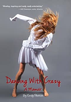 Dancing With Crazy by [Pearson, Emily]