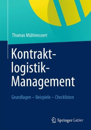 Kontraktlogistik-Management: Grundlagen - Beispiele - Checklisten (German Edition)