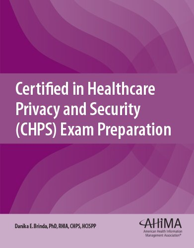 Certified In Healthcare Privacy And Security (CHPS) Exam Preparation