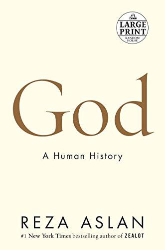 God: A Human History (Random House Large Print)