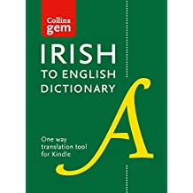 Collins Irish to English (One Way) Dictionary: Gem edition (Collins Gem)