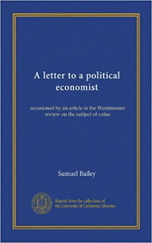 Ebook espagnol télécharger A letter to a political economist: occasioned by an article in the Westminster review on the subject of value en français PDF DJVU FB2