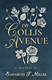 img - for On Collis Avenue book / textbook / text book