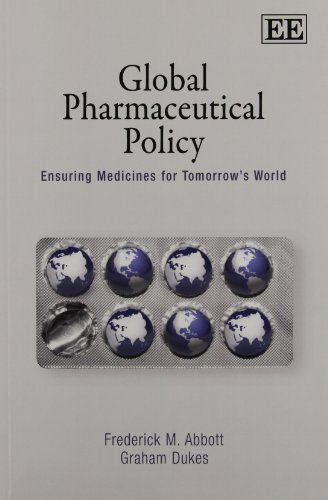 Global Pharmaceutical Policy  Ensuring Medicines For Tomorrows World