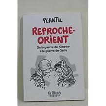 REPROCHE ORIENT